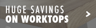 Huge Savings on Worktops