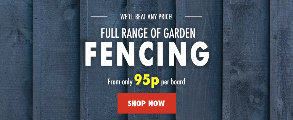 Fence Boards from 95p!